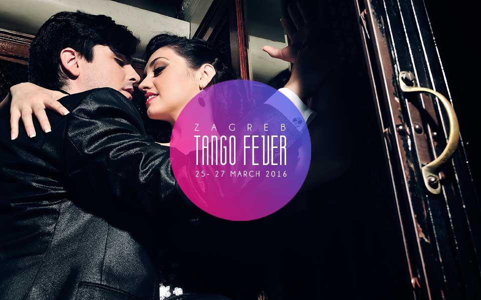 Zagreb Tango Fever 2016. – featuring Fernando Sanchez & Ariadna Naveira